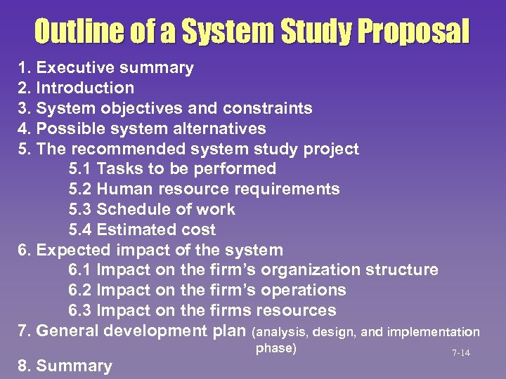 Outline of a System Study Proposal 1. Executive summary 2. Introduction 3. System objectives
