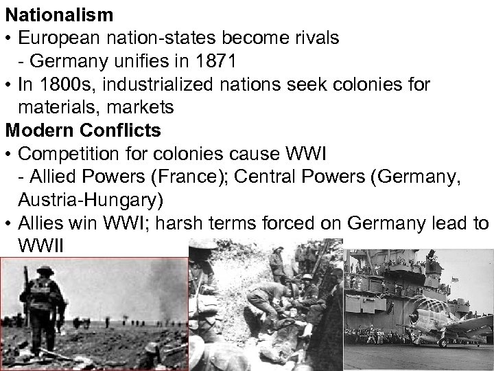 Nationalism • European nation-states become rivals - Germany unifies in 1871 • In 1800