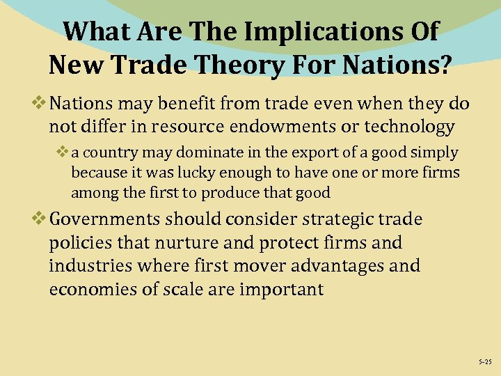 What Are The Implications Of New Trade Theory For Nations? v Nations may benefit