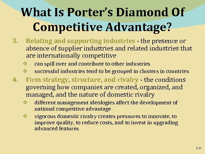 What Is Porter's Diamond Of Competitive Advantage? 3. Relating and supporting industries - the