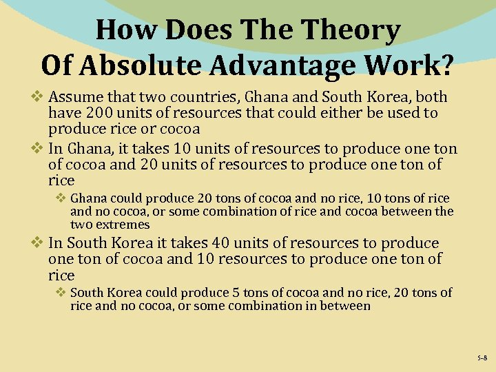 How Does Theory Of Absolute Advantage Work? v Assume that two countries, Ghana and