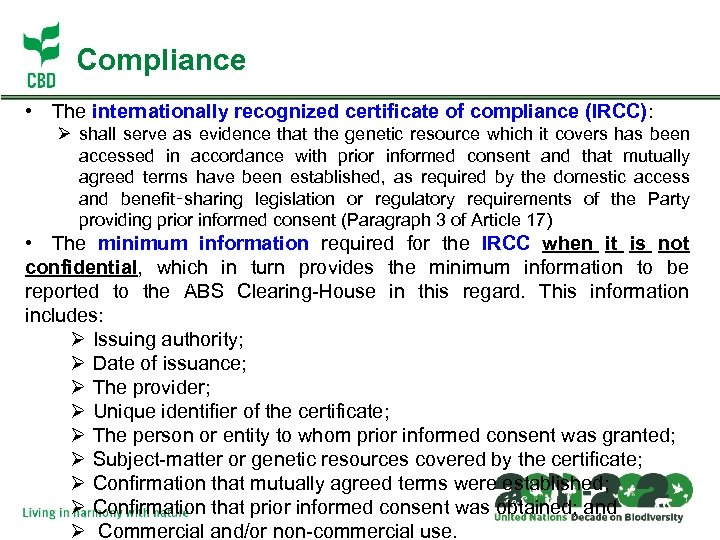 Compliance • The internationally recognized certificate of compliance (IRCC): Ø shall serve as