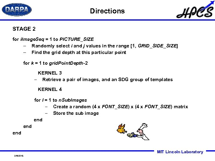 Directions STAGE 2 for i. Image. Seq = 1 to PICTURE_SIZE – Randomly select