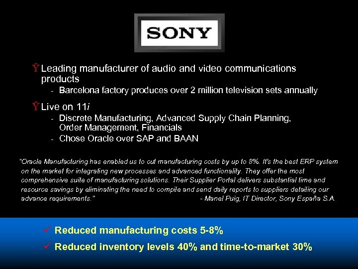 Ÿ Leading manufacturer of audio and video communications products - Barcelona factory produces over