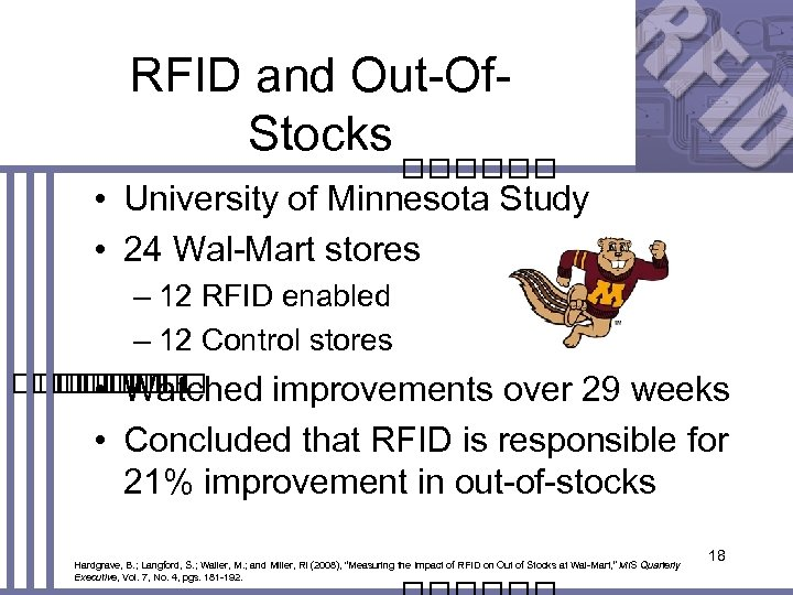 RFID and Out-Of. Stocks • University of Minnesota Study • 24 Wal-Mart stores –