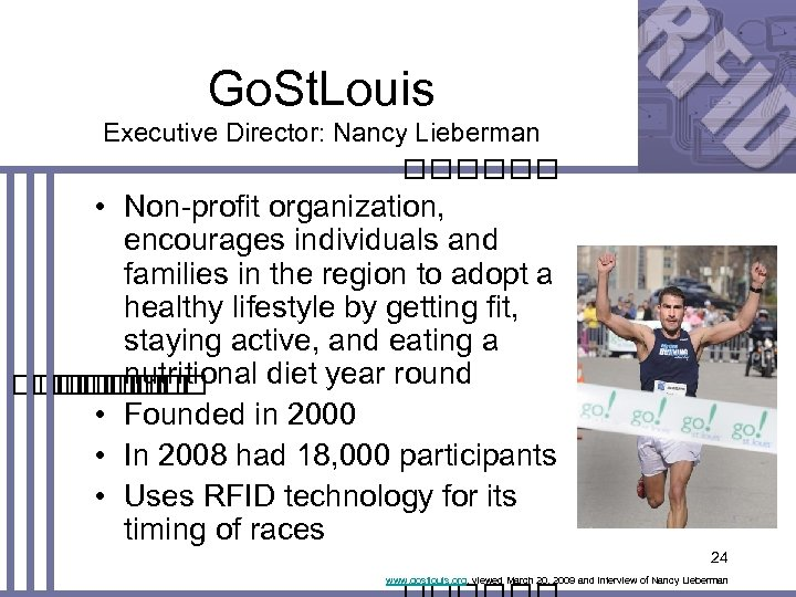 Go. St. Louis Executive Director: Nancy Lieberman • Non-profit organization, encourages individuals and families