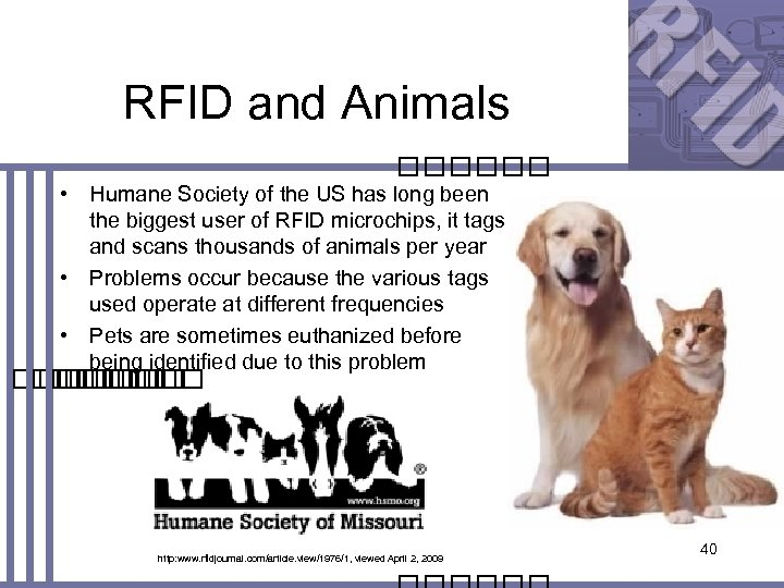 RFID and Animals • Humane Society of the US has long been the biggest