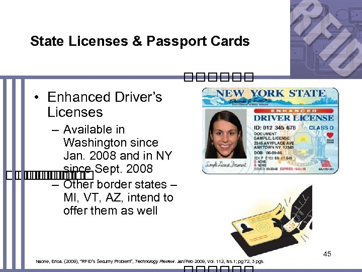 State Licenses & Passport Cards • Enhanced Driver's Licenses – Available in Washington since