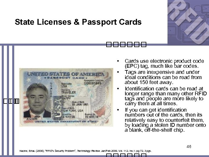 State Licenses & Passport Cards • • • Cards use electronic product code (EPC)