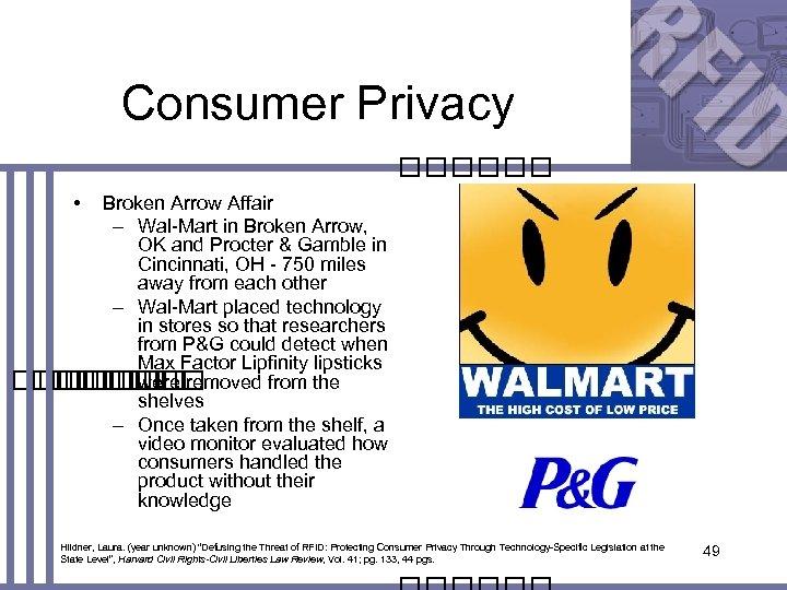 Consumer Privacy • Broken Arrow Affair – Wal-Mart in Broken Arrow, OK and Procter