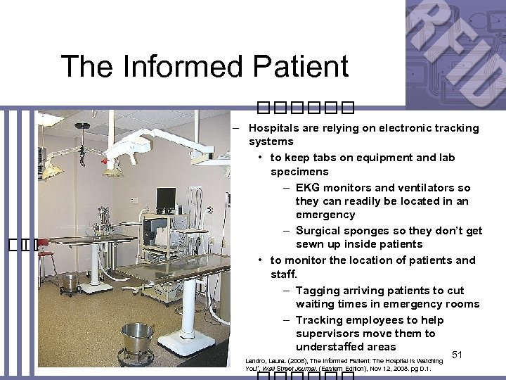 The Informed Patient – Hospitals are relying on electronic tracking systems • to keep