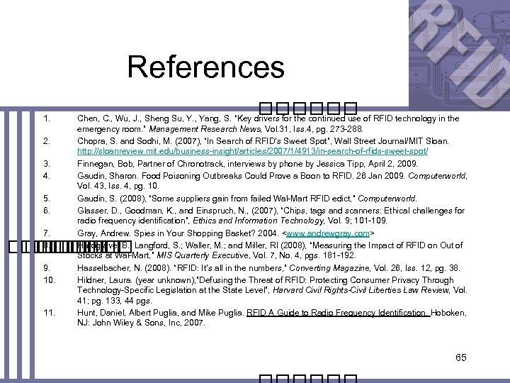 References 1. 2. 3. 4. 5. 6. 7. 8. Chen, C. , Wu, J.