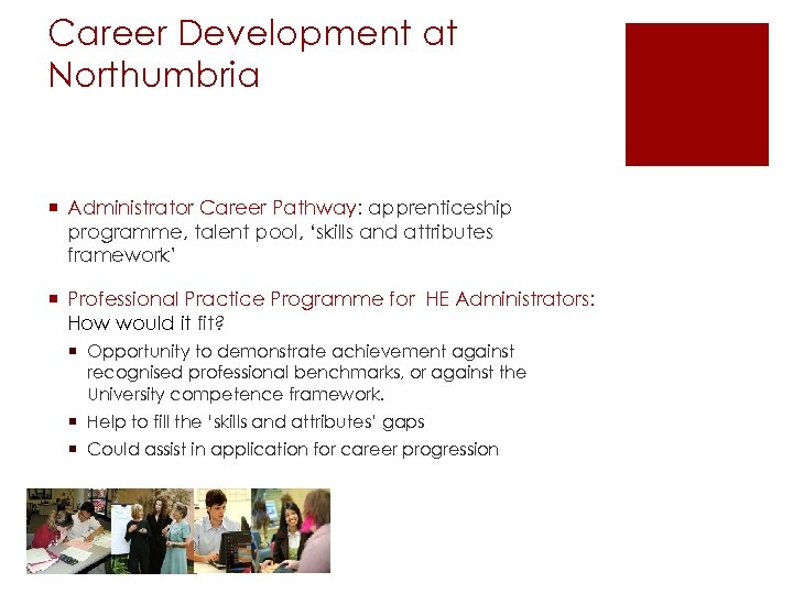 Career Development at Northumbria ¡ Administrator Career Pathway: apprenticeship programme, talent pool, 'skills and