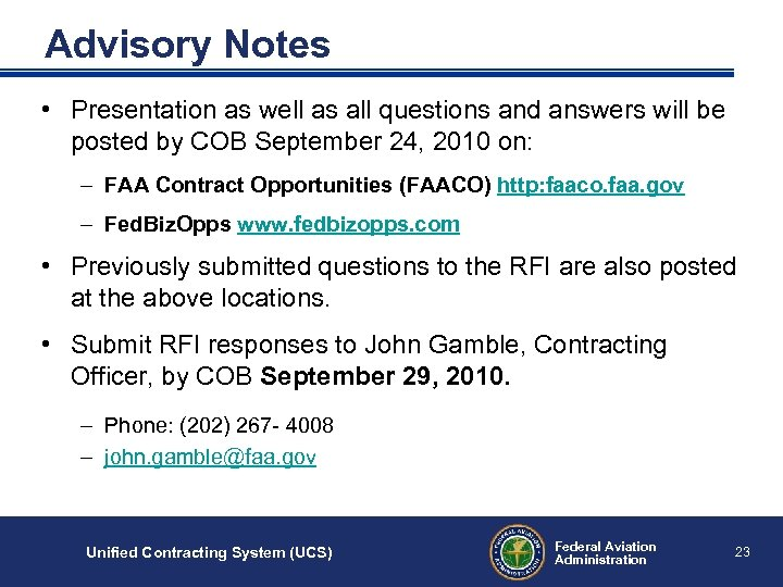 Advisory Notes • Presentation as well as all questions and answers will be posted
