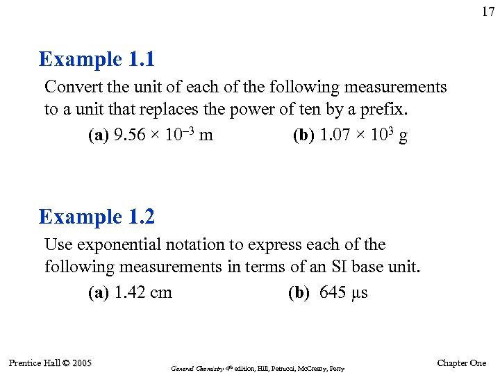 17 Example 1. 1 Convert the unit of each of the following measurements to