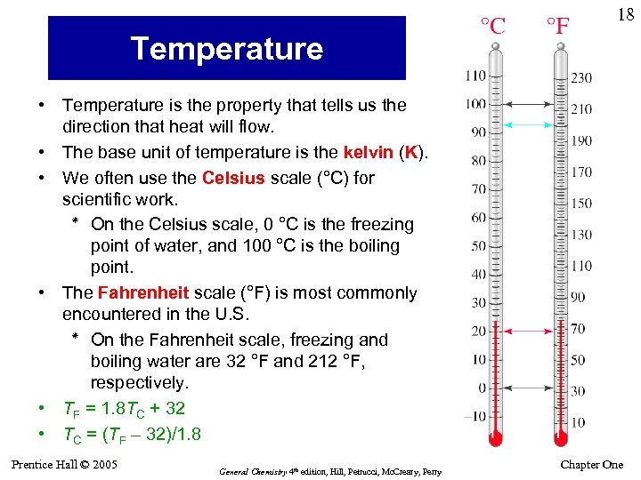 18 Temperature • Temperature is the property that tells us the direction that heat