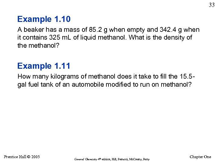 33 Example 1. 10 A beaker has a mass of 85. 2 g when