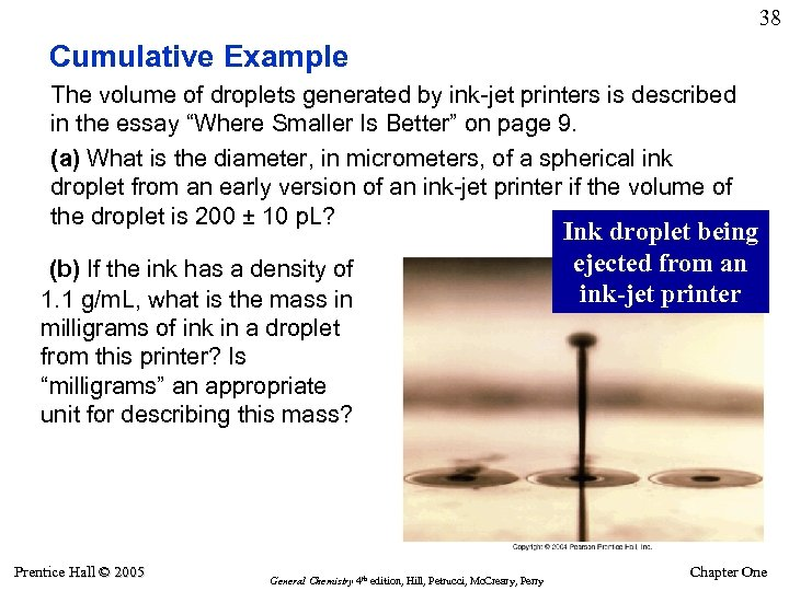 38 Cumulative Example The volume of droplets generated by ink-jet printers is described in
