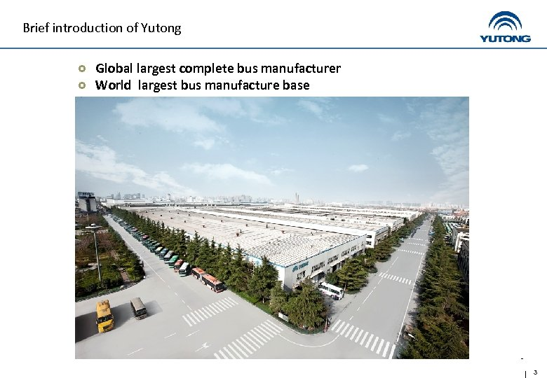 Brief introduction of Yutong Global largest complete bus manufacturer World largest bus manufacture base