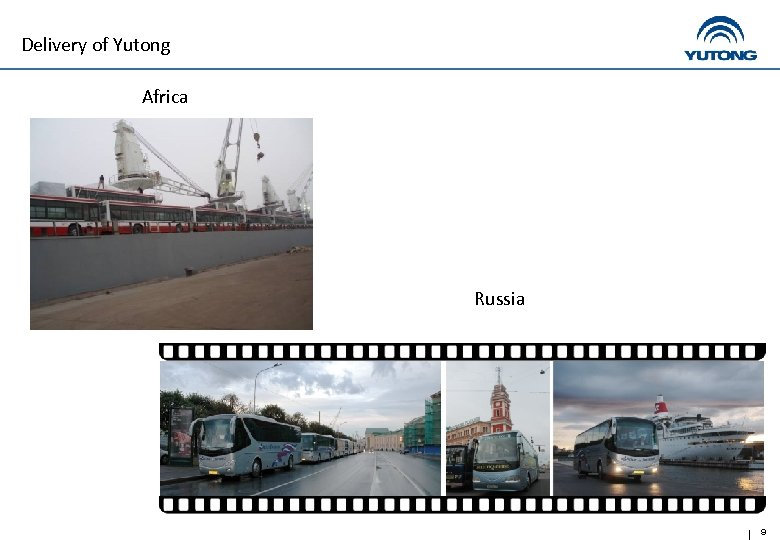 Delivery of Yutong Africa Russia 9