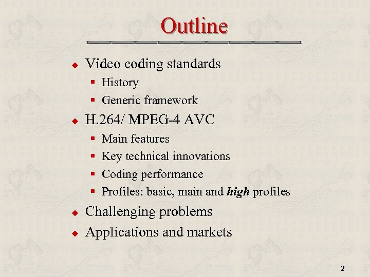 Overview of H 264 Video Coding Trac D