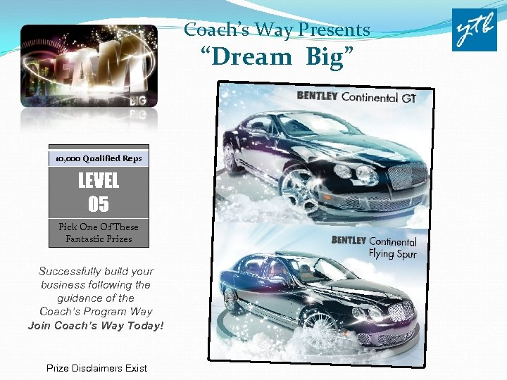"Coach's Way Presents ""Dream Big"" 10, 000 Qualified Reps LEVEL 05 Pick One Of"