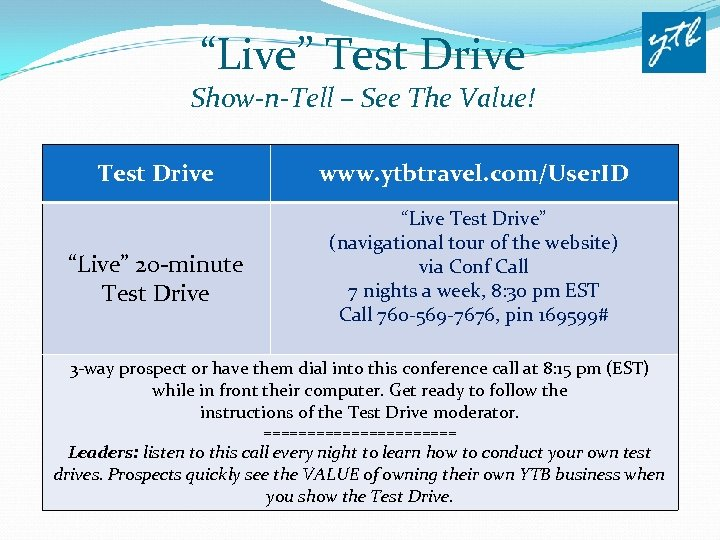 """Live"" Test Drive Show-n-Tell – See The Value! Test Drive ""Live"" 20 -minute Test"
