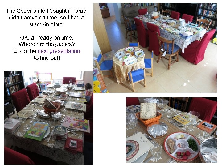 The Seder plate I bought in Israel didn't arrive on time, so I had