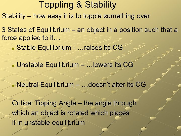 Toppling & Stability – how easy it is to topple something over 3 States