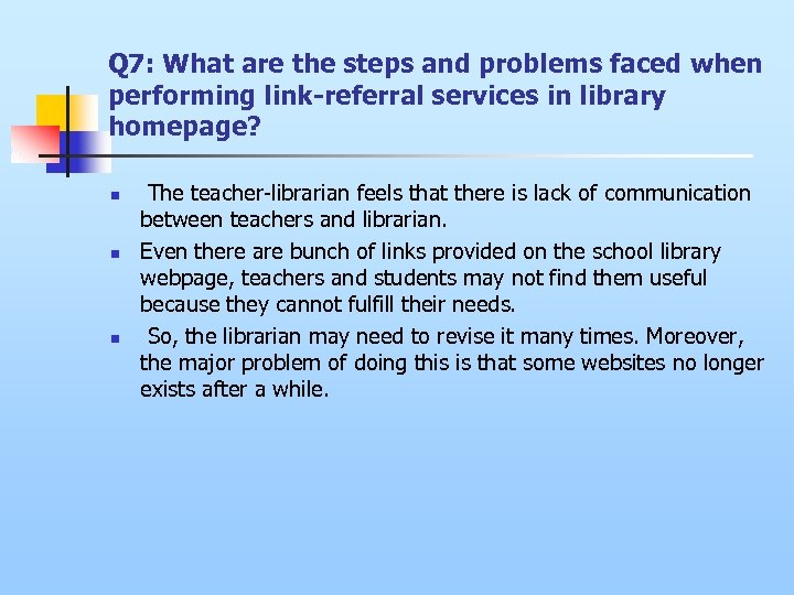 Q 7: What are the steps and problems faced when performing link-referral services in