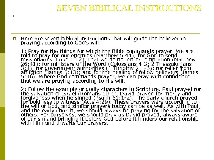 SEVEN BIBILICAL INSTRUCTIONS p p Here are seven biblical instructions that will guide the