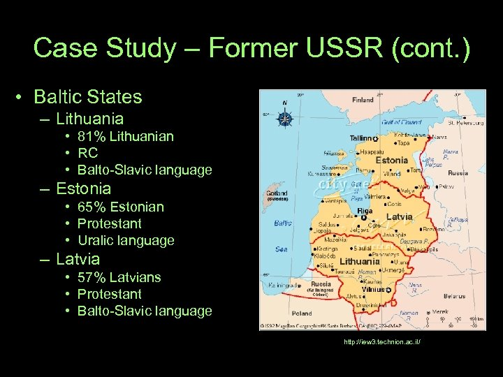 Case Study – Former USSR (cont. ) • Baltic States – Lithuania • 81%
