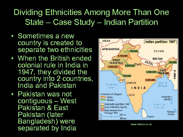 Dividing Ethnicities Among More Than One State – Case Study – Indian Partition •