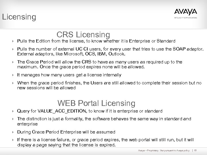 Licensing CRS Licensing 4 Pulls the Edition from the license, to know whether it