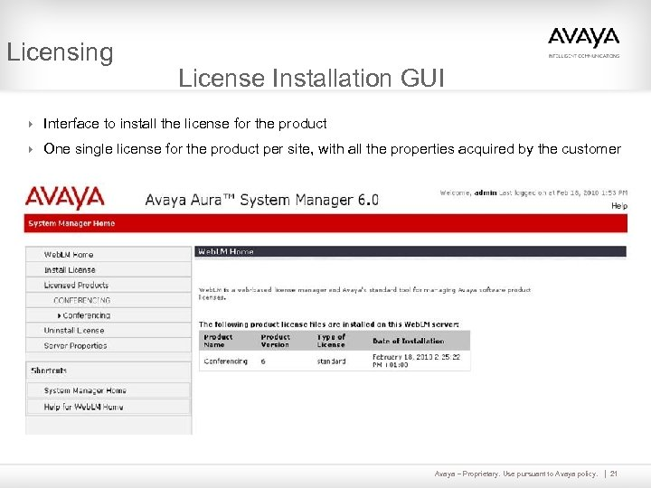 Licensing License Installation GUI 4 Interface to install the license for the product 4