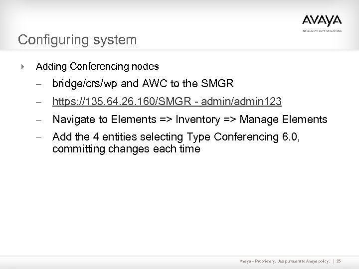 Configuring system 4 Adding Conferencing nodes – bridge/crs/wp and AWC to the SMGR –