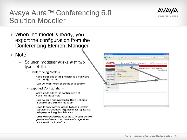 Avaya Aura™ Conferencing 6. 0 Solution Modeller 4 When the model is ready, you