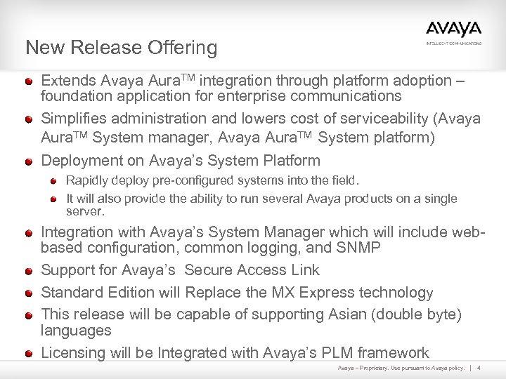 New Release Offering Extends Avaya Aura. TM integration through platform adoption – foundation application