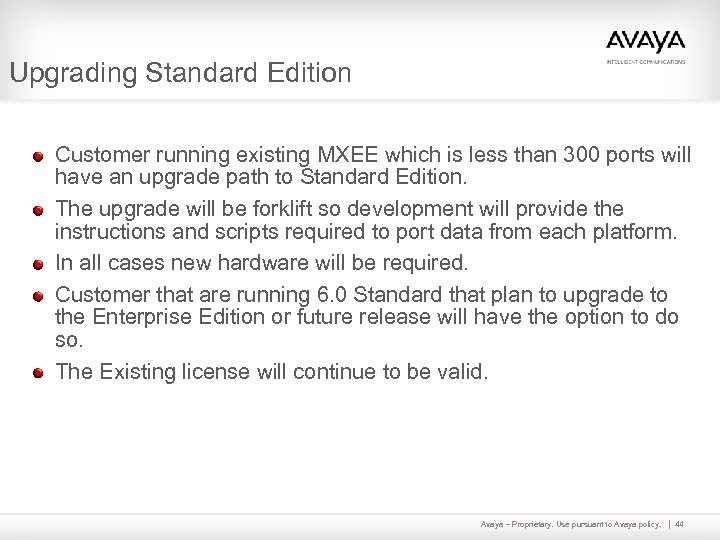 Upgrading Standard Edition Customer running existing MXEE which is less than 300 ports will