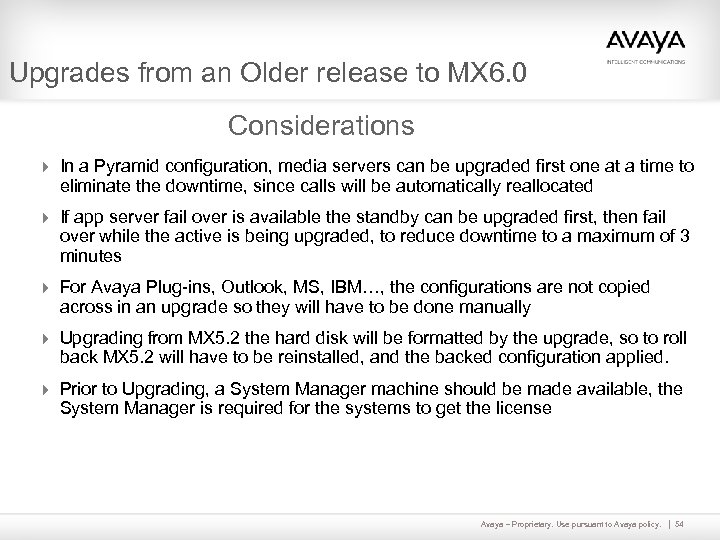 Upgrades from an Older release to MX 6. 0 Considerations 4 In a Pyramid