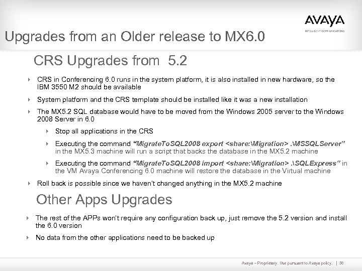 Upgrades from an Older release to MX 6. 0 CRS Upgrades from 5. 2