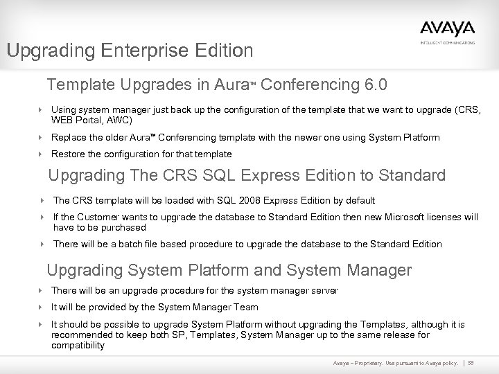 Upgrading Enterprise Edition Template Upgrades in Aura Conferencing 6. 0 TM 4 Using system