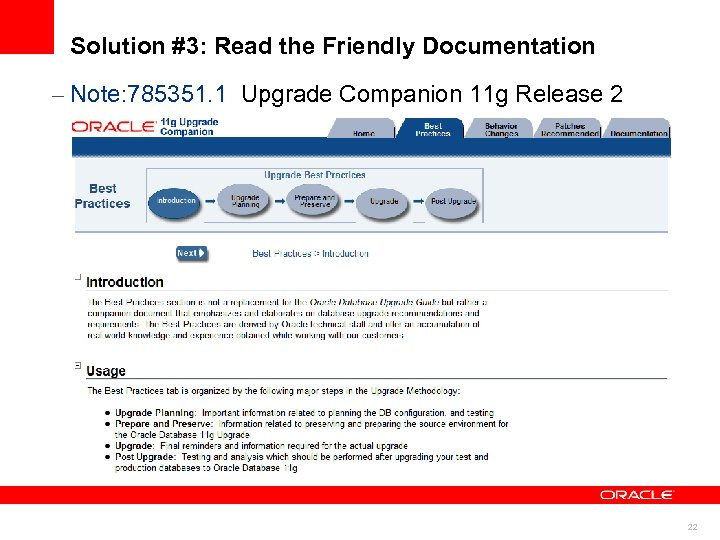 Solution #3: Read the Friendly Documentation – Note: 785351. 1 Upgrade Companion 11 g