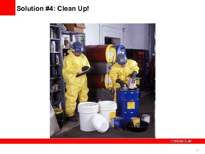 Solution #4: Clean Up! 29