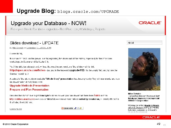 Upgrade Blog: blogs. oracle. com/UPGRADE © 2010 Oracle Corporation 49 49
