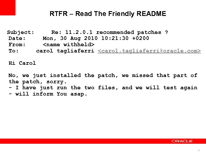 RTFR – Read The Friendly README Subject: Re: 11. 2. 0. 1 recommended patches