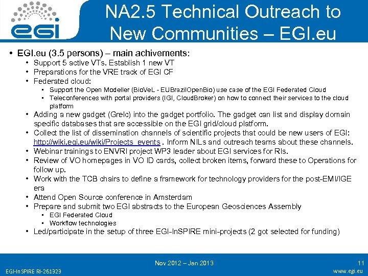 NA 2. 5 Technical Outreach to New Communities – EGI. eu • EGI. eu