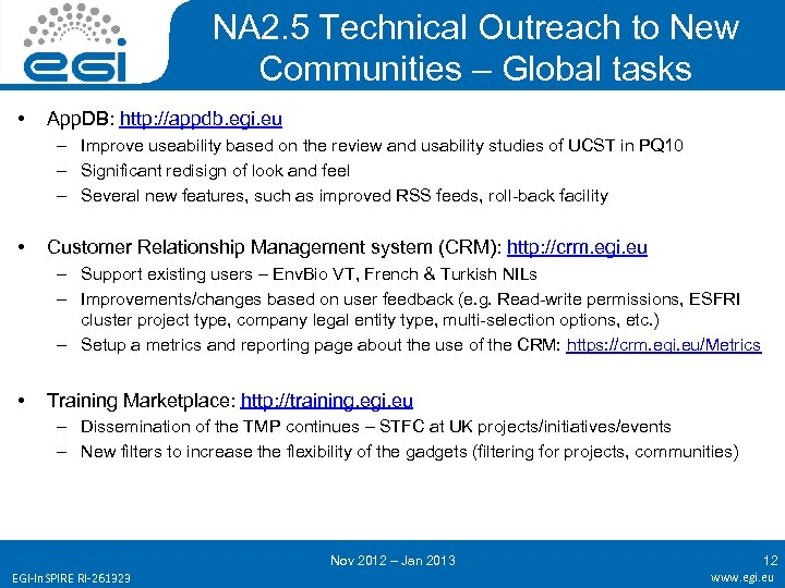 NA 2. 5 Technical Outreach to New Communities – Global tasks • App. DB: