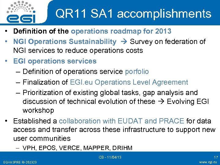 QR 11 SA 1 accomplishments • Definition of the operations roadmap for 2013 •