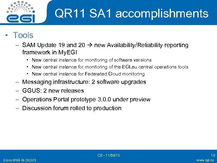 QR 11 SA 1 accomplishments • Tools – SAM Update 19 and 20 new